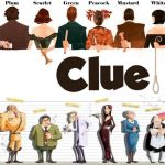 Clue (Movie / Board Game)
