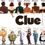 Clue (Movie / Board Game)